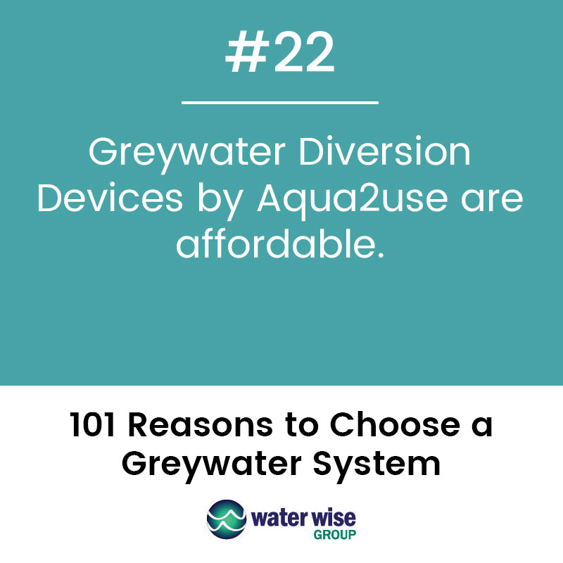 Greywater Diversion Devices by Aqua2use are affordable