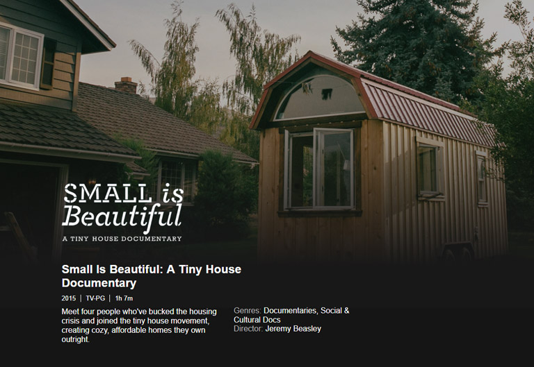 """Small is Beautiful – A Tiny House Documentary"" on NetFlix"